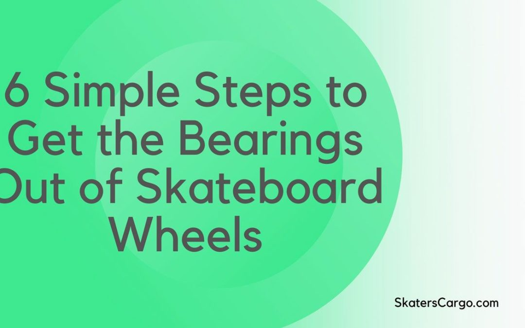 how to Get Bearings Out of Skateboard Wheels