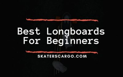 Best Longboards For Beginners: Review 2021