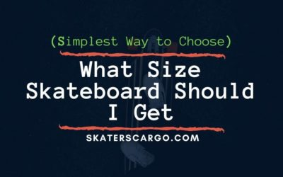 What Size Skateboard Should I Get